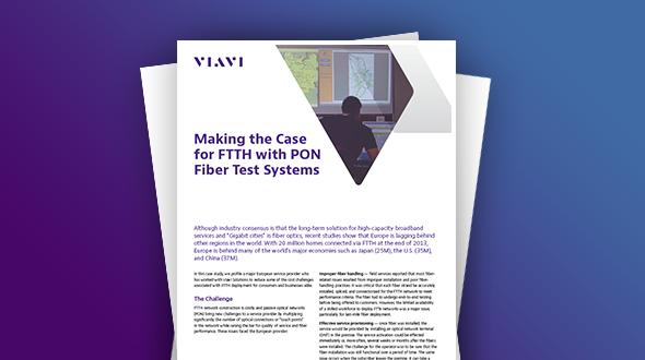 Обоснование для сетей FTTH с тестовыми системами для PON