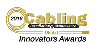 2016 Cabling Installation & Maintenance Gold Innovators Award