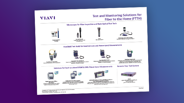 Test and Monitoring Solutions for Fiber to the Home (FTTH)
