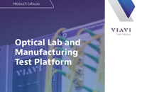 Optical Lab and Manufacturing Test Platform Catalog