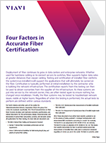 Four Factors in Accurate Fiber Certification