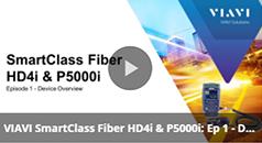 SmartClass Fiber HD4i and P5000i Ep 1