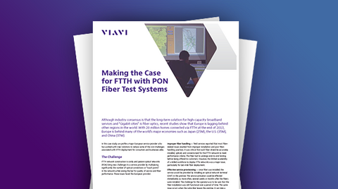 Making the Case for FTTH with PON Fiber Test Systems