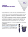 Read the Testing MPO Networks Application Note and explore a real life Use Case