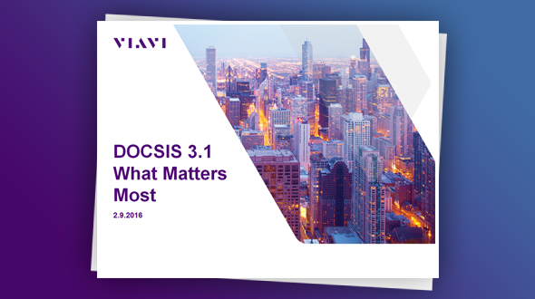 DOCSIS 3.1 测试:最重要的事